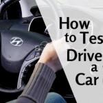 Cách lái thử xe trước khi quyết định mua một chiếc xe ô tô mới
